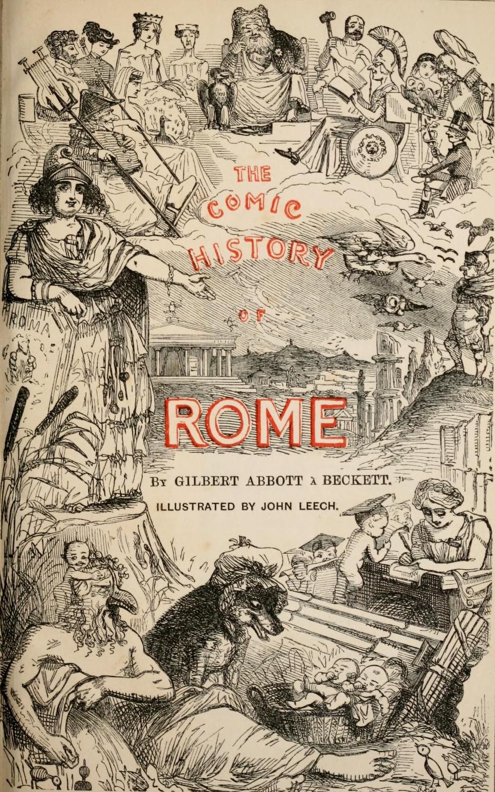 The Eternal Guffaw John Leech And The Comic History Of Rome